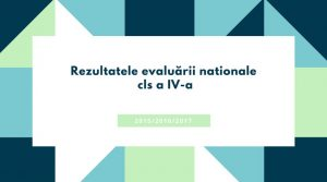 Rezultatele evaluării Naţionale cls a IV-a
