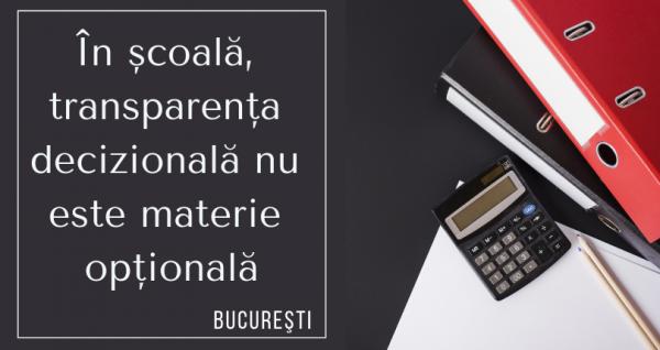 transparenta scolilor Bucuresti