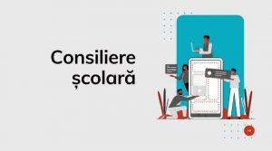 Read more about the article Consiliere școlară